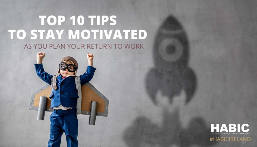 Top 10 Tips to stay motivated during COVID-19