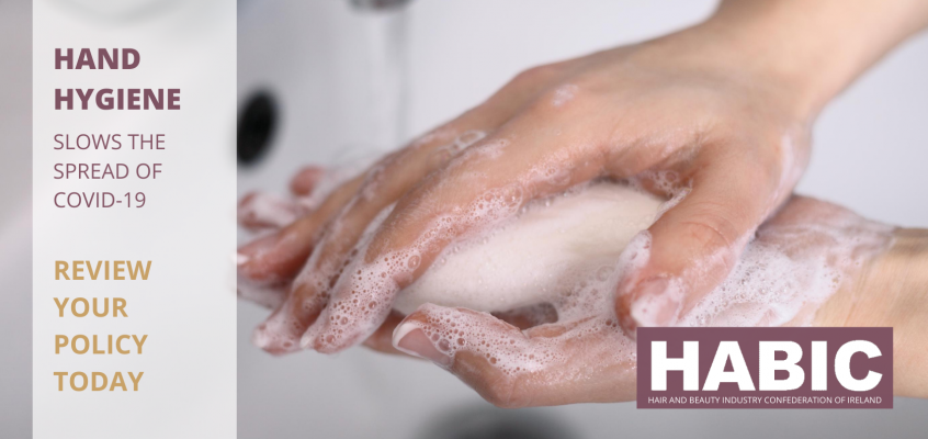 HABIC Ireland Supports HAND HYGIENE POLICY in the Hair and Beauty Industry